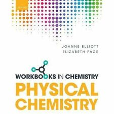 Workbook in Physical Chemistry, Paperback; Elliott, Joanne; Page, Elizabeth.