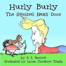 Hurly Burly the Squirrel Next Door (1913, Paperback)