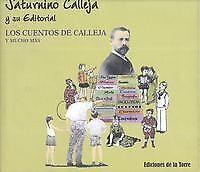 Saturnino Calleja Y Su Editorial. NUEVO. Nacional URGENTE/Internac. económico. P
