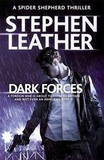 Dark Forces: The 13th Spider Shepherd Thriller [Spider Shepherd Thrillers] Leath