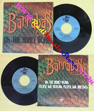 LP 45 7'' BARRABAS On the road again Please mr. reagan breznev 1981 no*cd mc dvd
