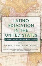 Latino Education in the United States: A Narrated History from 1513-2000, , Very