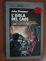 JOHN BRUNNER, L'ISOLA DEL CAOS, COSMO NORD, 1989 - (A1)