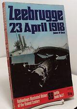 Zeebrugge - 23 April 1918 - Ballantine Illus History - Battle Book No 31