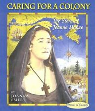 Caring for a Colony: The Story of Jeanne Mance-ExLibrary