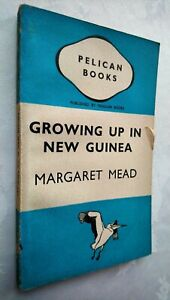 MARGARET MEAD GROWING UP IN NEW GUINEA 1ST/1 1942 PENGUIN A117 SEX UNREAD RARE!