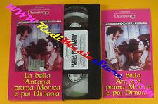 VHS film LA BELLA ANTONIA PRIMA MONICA E POI DIMONIA Edwige Fenech (F122) no dvd