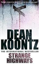 Strange Highways, Koontz, Dean, Very Good Book