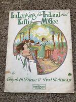 1915 I'm Longing for Ireland & Kittie McGee Sheet Music