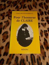 Pour l'honneur de Claire - Claude Mouton-Raimbault - Résiac, 1995