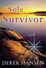 Sole Survivor by Derek Hansen (1999, Hardcover)