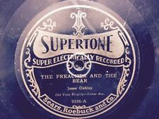 "PRE-WAR 78 SUPERTONE 9256  JESSE OAKLEY ""PREACHER & BEAR"" / ""I GOT MINE"""