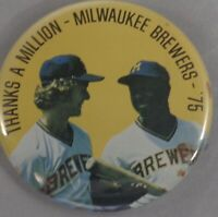THANKS A MILLION MILWAUKEE BREWERS BUTTON 1975 Hank Aaron Robin Yount
