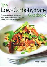 The Low-Carbohydrate Cookbook by Elaine Gardner (Hardback, 2004) FREE EXPRESS