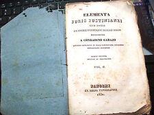 ELEMENTA JURIS JUSTINIANEI di C. GARAJO VOL. II° - Palermo 1832