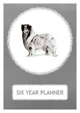 Rough Collie Dog Show Six Year Planner/Diary by Curiosity Crafts 2017-2022