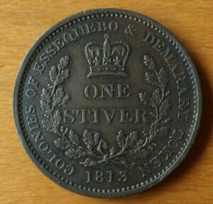 Essequibo & Demerary British Guyana One Stiver Coin 1813 Near UNC Grade Scarce..