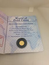 2005 World Of Gold Coins Passport  Mexico 1/20 Ounce gold Libertad