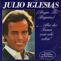 """Julio Iglesias ...Aber Der Traum War Sehr S 7"""" Single Vinyl Schallplatte 33521"""