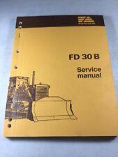 Fiat Allis FD30B Service Manual