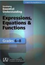 Developing Essential Understanding of Expressions, Equations & Functions Grades