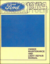 1974 Ford Do it Yourself Repair Manual Ranchero Torino Galaxie LTD Mustang II