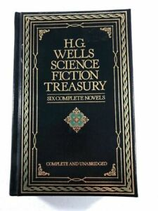 H.G. Wells Science Fiction Treasury: Six Complete Novels (Complete and Unabridge