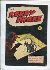 KERRY DRAKE #3 (6.5) 1943 RARE EARLY CRIME