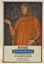 Cento Libri Longanesi - Francesco PETRARCA RIME 1976 Interpr. Leopardi RARO