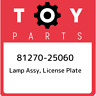 81270-25060 Toyota Lamp assy, license plate 8127025060, New Genuine OEM Part