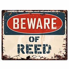 PBFN 0661 Beware of REED Plate Rustic Chic Sign Home Wall Decor Funny Gift Ideas