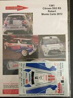 DECALS 1/43 CITROEN DS3 R3 ROBERT RALLYE MONTE CARLO 2012 RALLY WRC
