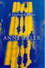Tyler, Anne .. A Patchwork Planet
