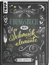 Handlettering. Übungsbuch der Schmuckelemente - Übungsbuch von Frau Annika (201…