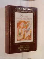 STORIA DELLE RELIGIONI Giudaismo cristianesimo islamismo George Foot Moore di