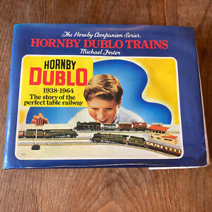 The Honby Companion Series - Hornby Dublo Trains 1938-1964 by Michael Foster