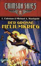 CRIMSON SKIES-DER GROSSE HELIUMKRIEG-L. Coleman-Abenteuer-Roman