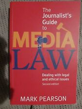 The Journalist's Guide to Media Law: Dealing with Legal and Ethical Issues, bc2