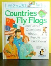 "I Wonder Why Countries Fly Flags (Hardcover) ""Like New"""