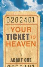 Your Ticket to Heaven (Pack of 25) (Pamphlet)