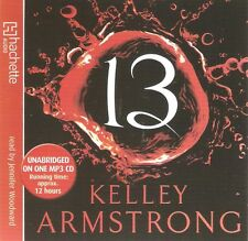 Kelley Armstrong - 13  (MP3 CD A/Book 2012) Women of the Otherworld. NEW/SEALED
