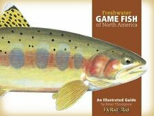 Freshwater Game Fish of North America: An Illustrated Guide-ExLibrary