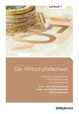 Der Wirtschaftsfachwirt - Lehrbuch 1: Volks- und Betriebswirtschaft / Re ... /4