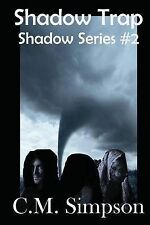 NEW Shadow Trap (Large Print) (The Shadow Series) (Volume 2) by C. M. Simpson