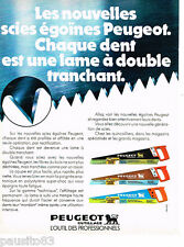 PUBLICITE ADVERTISING 085  1978  PEUGEOT OUTILLAGE   scies égoine