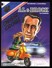 AL et BROCK - Les CASSEURS   n°20  Chassé-croisé    DENAYER / DUCHATEAU    EO