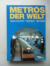 Metros der Welt Geschichte Technik Betrieb 1992