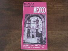 Hints For Your Motor Trip Mexico 1963 Vintage Brochure Highways Travel Small Map