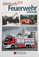 Jahrbuch Feuerwehr Fahrzeuge - 2008 - Podszun ISBN 978-3-86133-459-0