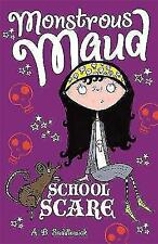 Monstrous Maud: School Scare by A. B. Saddlewick (Paperback)